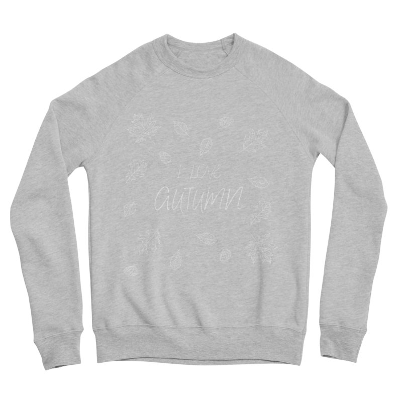 I love autumn (white) Women's Sweatshirt by Pbatu's Artist Shop