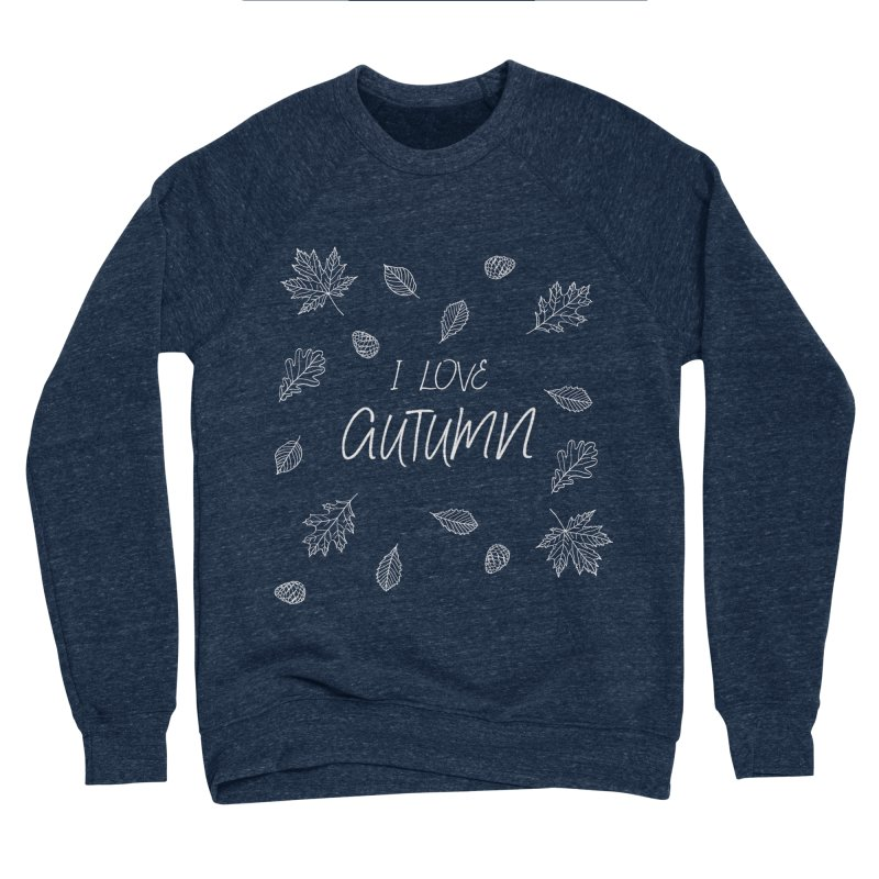 I love autumn (white) Women's Sponge Fleece Sweatshirt by Pbatu's Artist Shop
