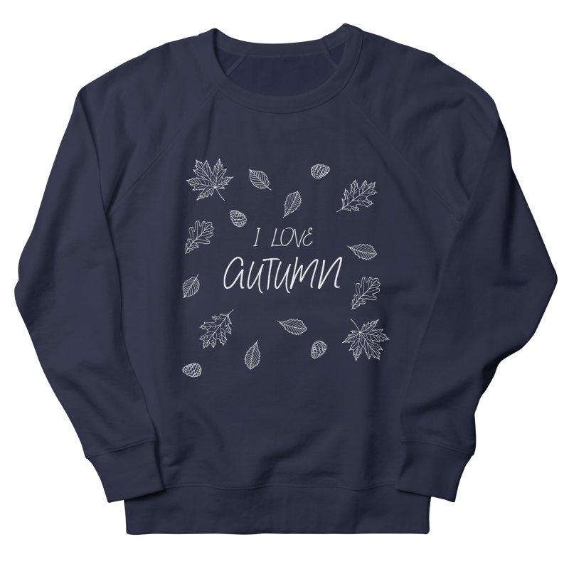 I love autumn (white) Women's French Terry Sweatshirt by Pbatu's Artist Shop