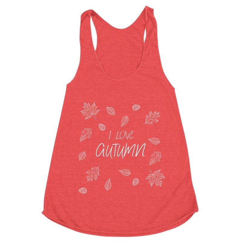 I love autumn (white) Women's Tank by Pbatu's Artist Shop