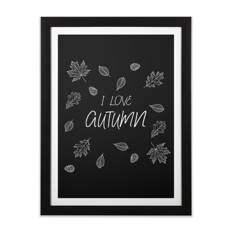 I love autumn (white) Home Framed Fine Art Print by Pbatu's Artist Shop