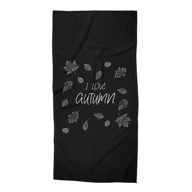 I love autumn (white) Accessories Beach Towel by Pbatu's Artist Shop