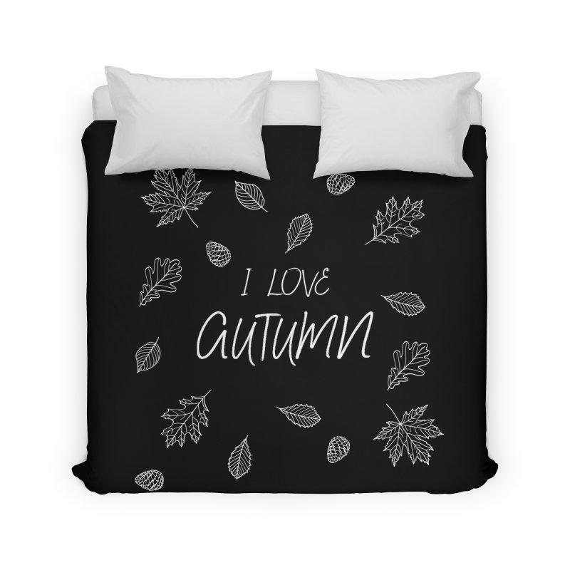 I love autumn (white) Home Duvet by Pbatu's Artist Shop