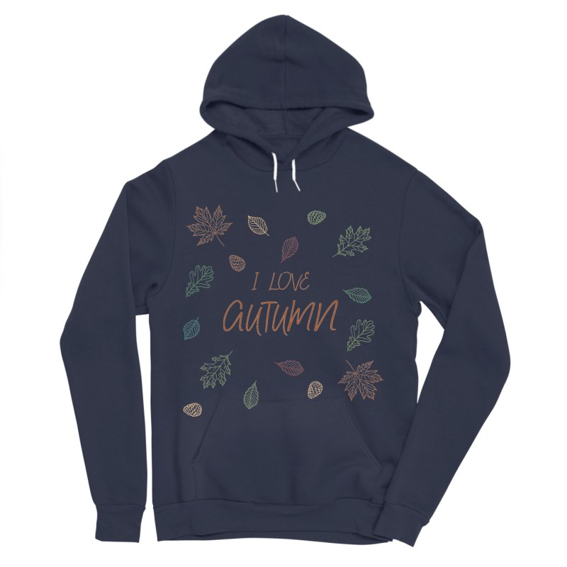 I love autumn Women's Sponge Fleece Pullover Hoody by Pbatu's Artist Shop