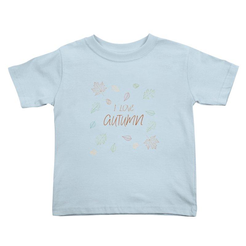 I love autumn Kids Toddler T-Shirt by Pbatu's Artist Shop