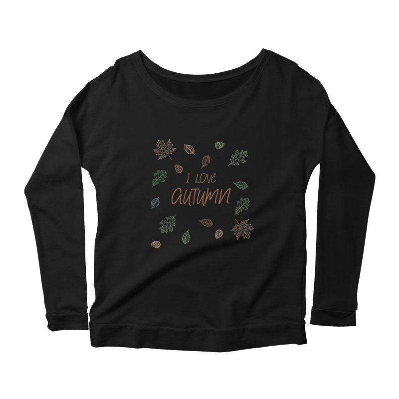 I love autumn Women's Scoop Neck Longsleeve T-Shirt by Pbatu's Artist Shop