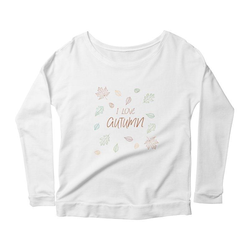 I love autumn Women's Scoop Neck Longsleeve T-Shirt by Pbatu's Artist Shop