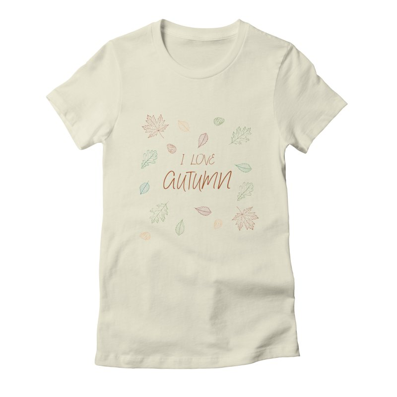 I love autumn Women's T-Shirt by Pbatu's Artist Shop