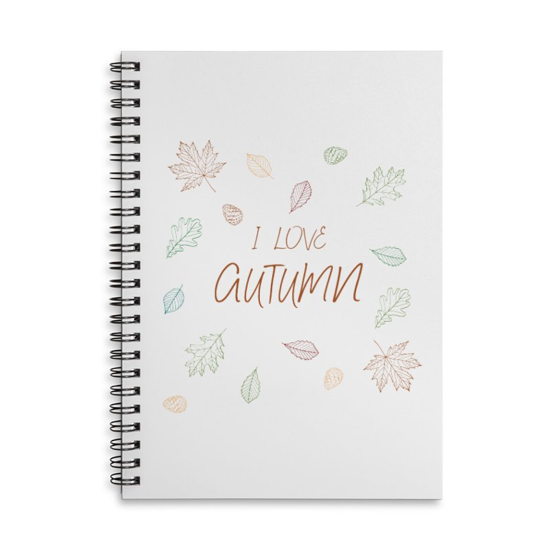I love autumn Accessories Notebook by Pbatu's Artist Shop