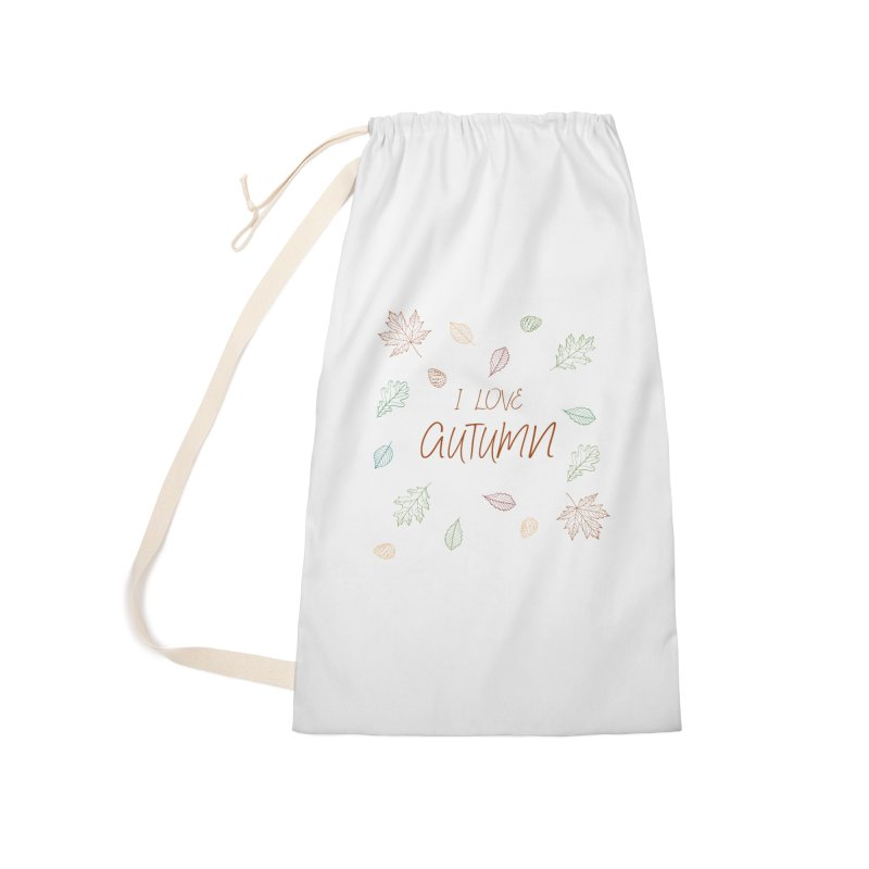 I love autumn Accessories Laundry Bag Bag by Pbatu's Artist Shop