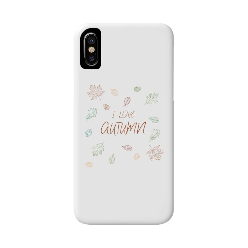 I love autumn Accessories Phone Case by Pbatu's Artist Shop