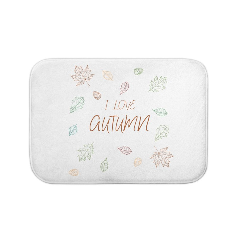 I love autumn Home Bath Mat by Pbatu's Artist Shop
