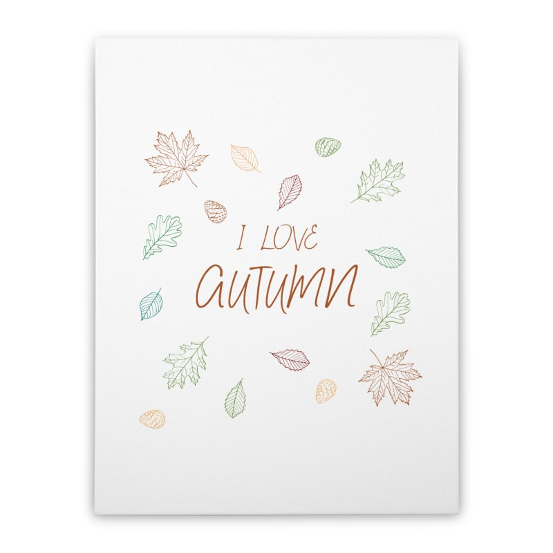 I love autumn Home Stretched Canvas by Pbatu's Artist Shop