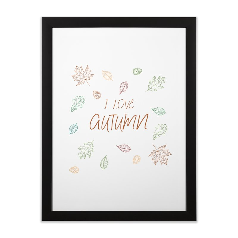 I love autumn Home Framed Fine Art Print by Pbatu's Artist Shop