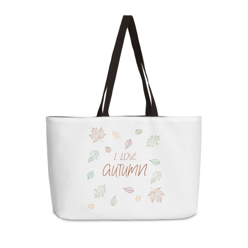 I love autumn Accessories Weekender Bag Bag by Pbatu's Artist Shop