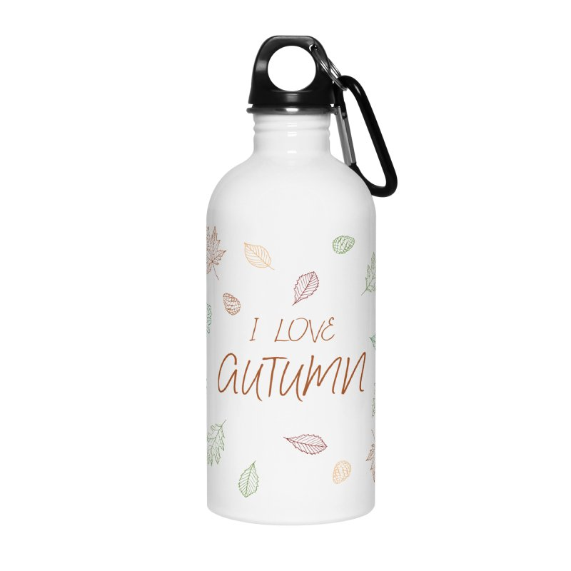 I love autumn Accessories Water Bottle by Pbatu's Artist Shop