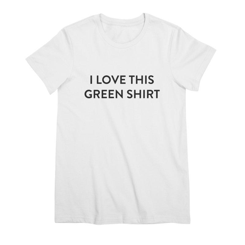 Green shirt Women's Premium T-Shirt by Pbatu's Artist Shop