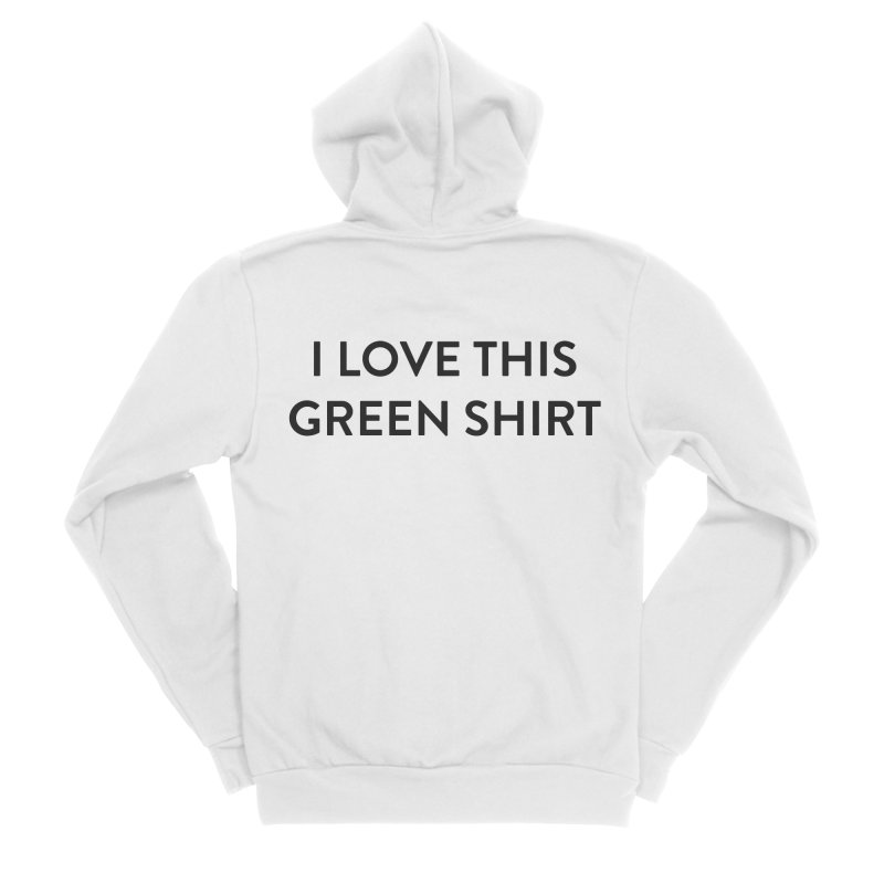 Green shirt Women's Sponge Fleece Zip-Up Hoody by Pbatu's Artist Shop