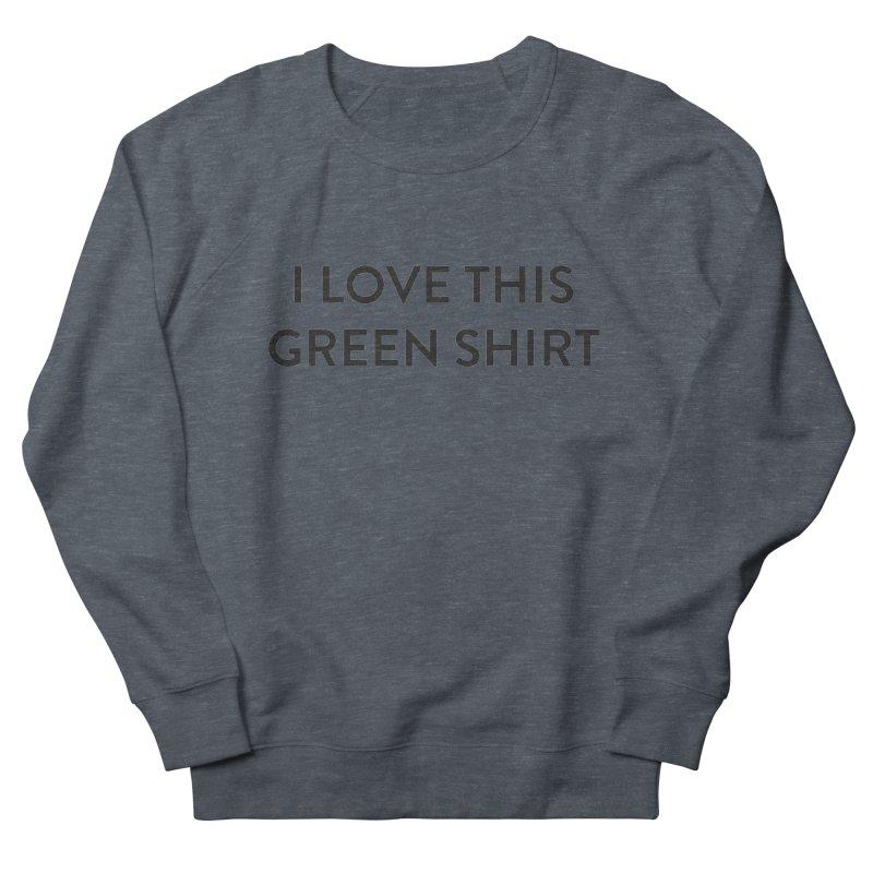 Green shirt Women's French Terry Sweatshirt by Pbatu's Artist Shop
