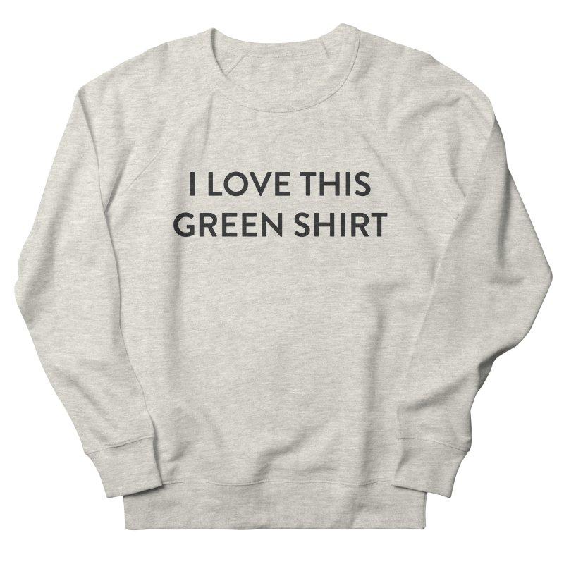 Green shirt Women's Sweatshirt by Pbatu's Artist Shop