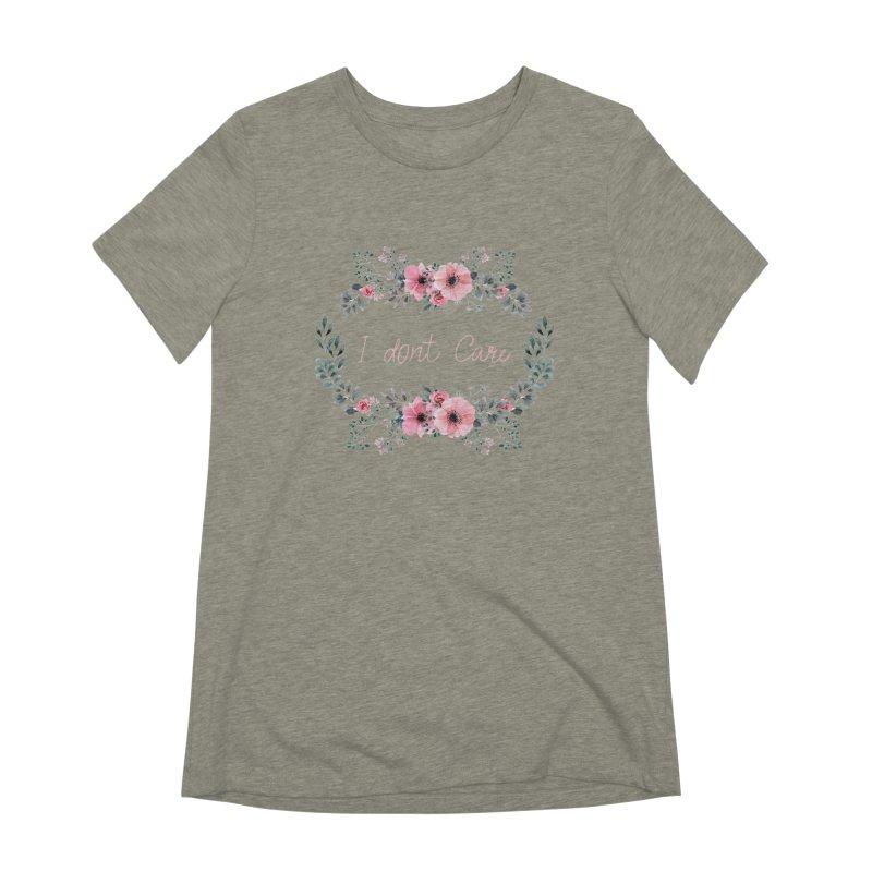 I dont care Women's Extra Soft T-Shirt by Pbatu's Artist Shop