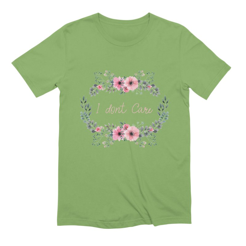 I dont care Men's Extra Soft T-Shirt by Pbatu's Artist Shop