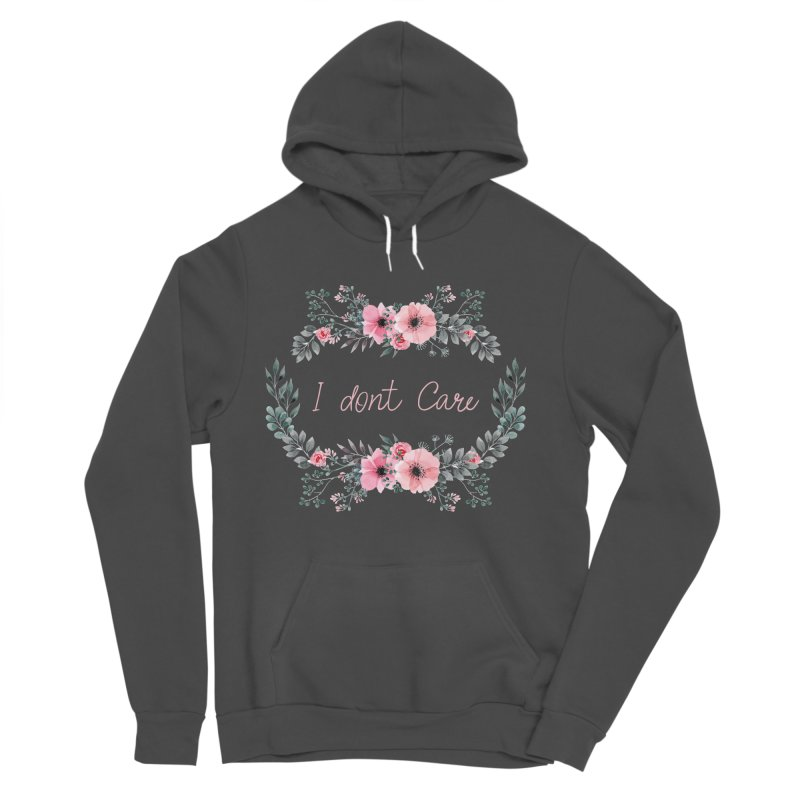I dont care Men's Sponge Fleece Pullover Hoody by Pbatu's Artist Shop