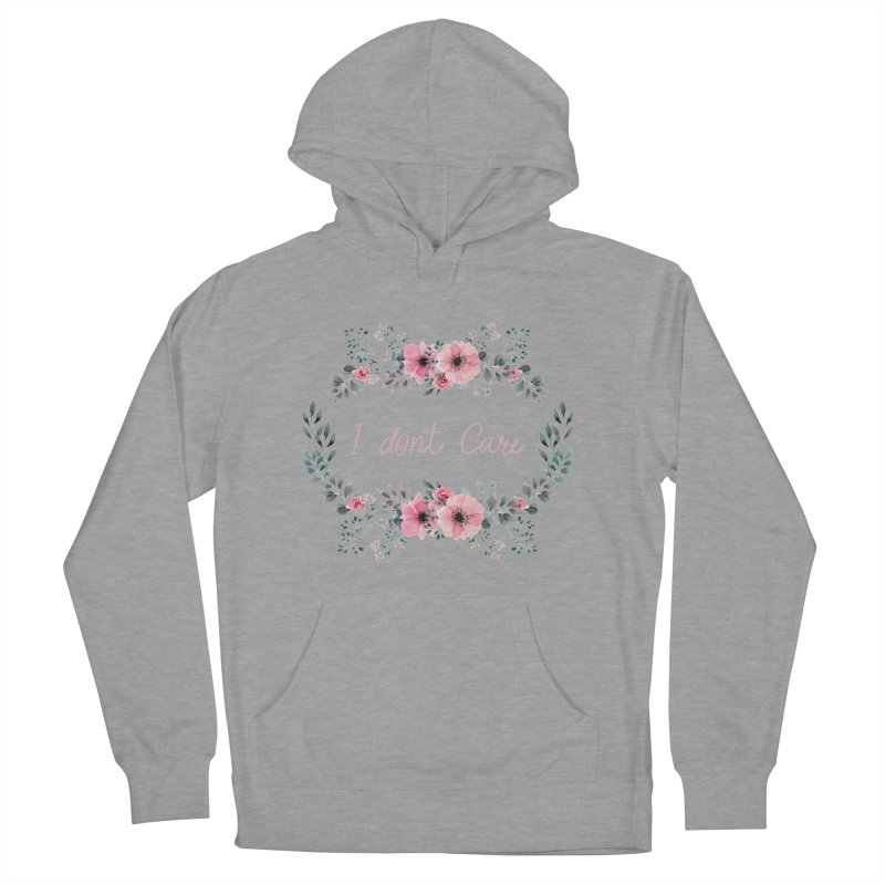 I dont care Men's French Terry Pullover Hoody by Pbatu's Artist Shop