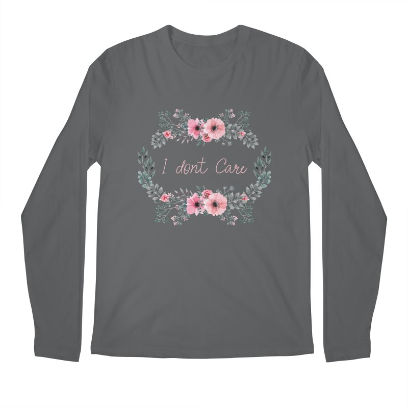 I dont care Men's Longsleeve T-Shirt by Pbatu's Artist Shop