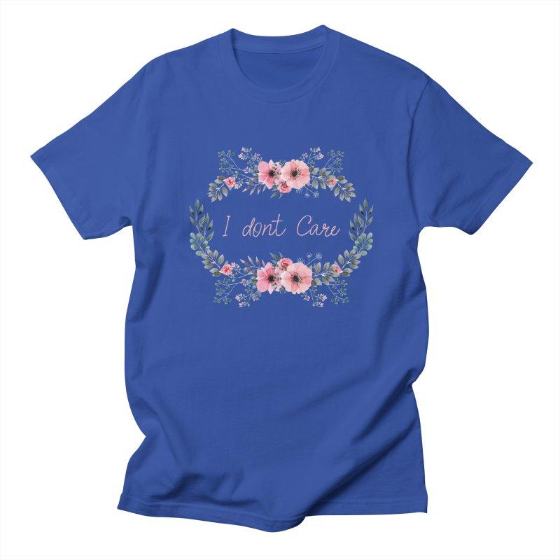 I dont care Women's Regular Unisex T-Shirt by Pbatu's Artist Shop