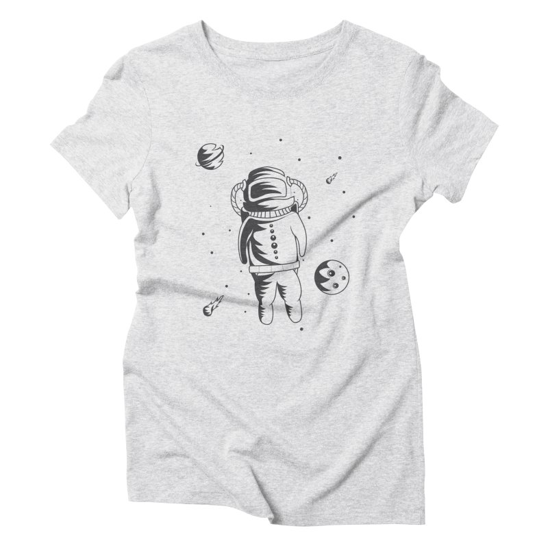 Cosmonaut in Space Women's Triblend T-Shirt by Pbatu's Artist Shop