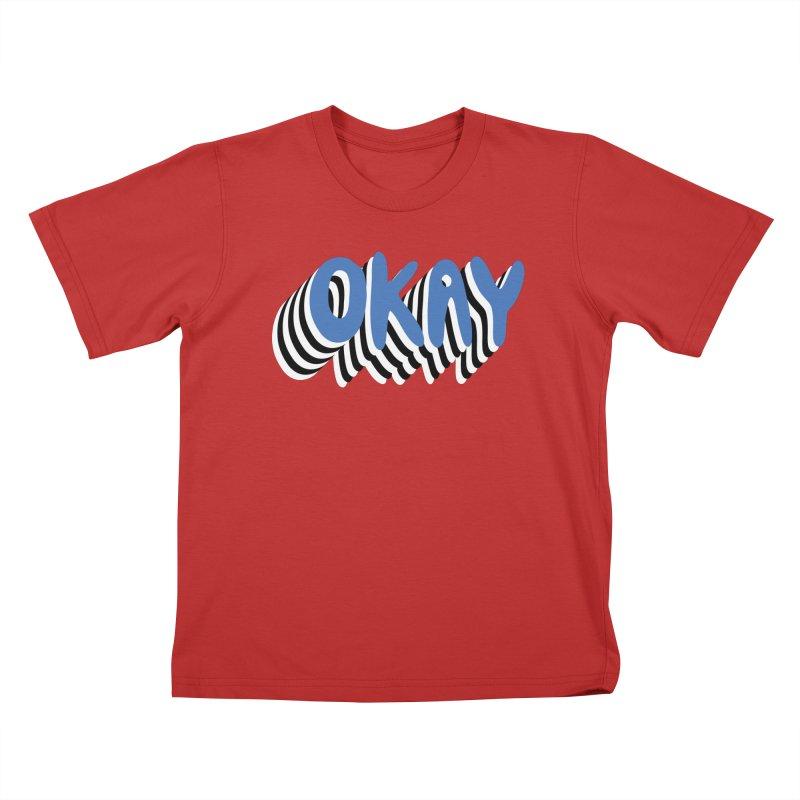 OKAY Kids T-Shirt by Peach Things Artist Shop