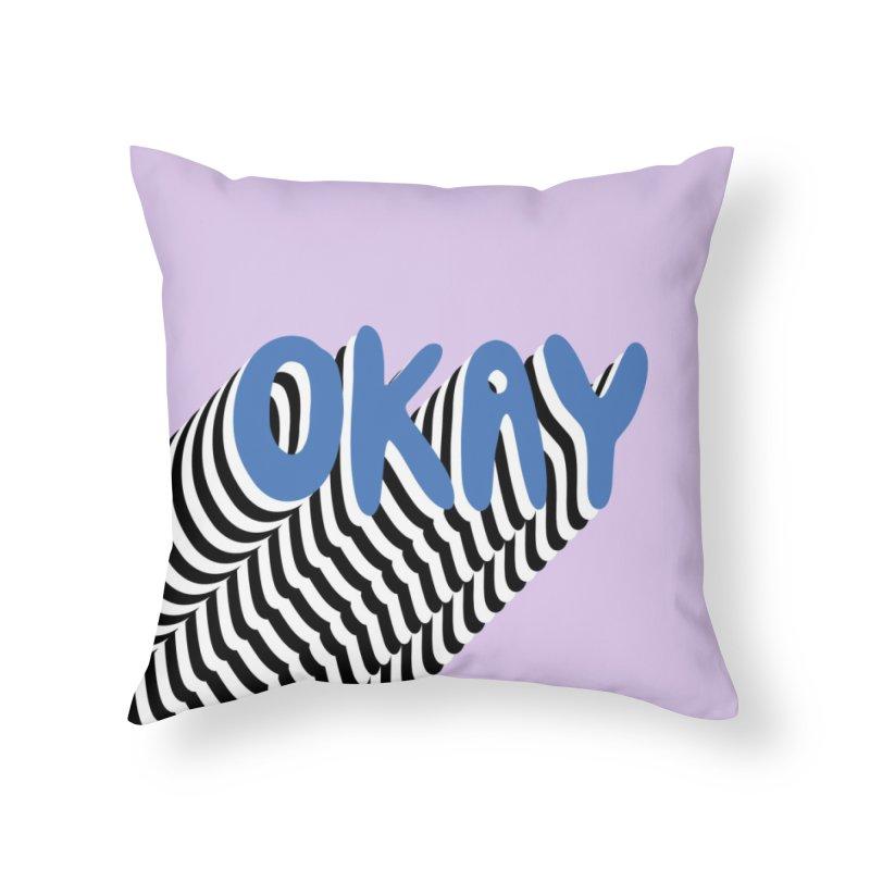 OKAY Home Throw Pillow by Peach Things Artist Shop