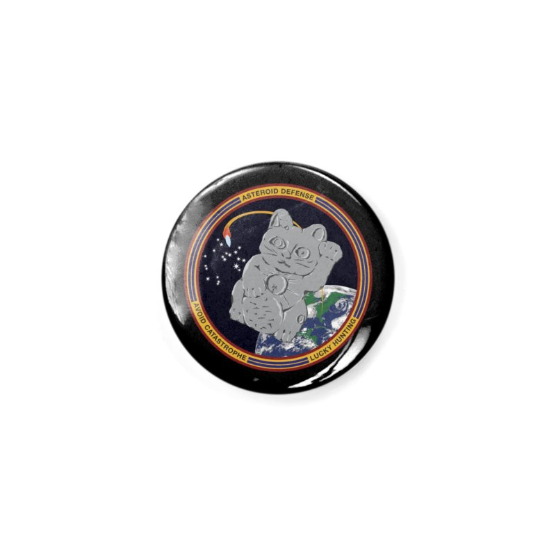 Stay Safe on Asteroid Day Accessories Button by Peregrinus Creative