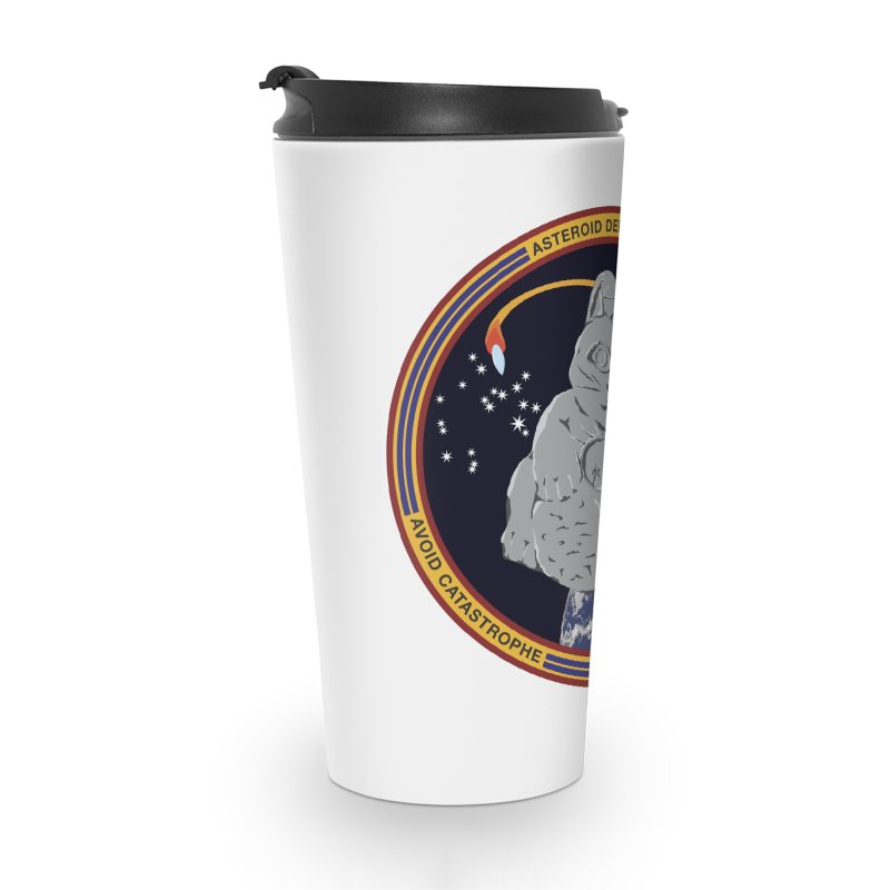 Stay Safe on Asteroid Day Accessories Travel Mug by Peregrinus Creative