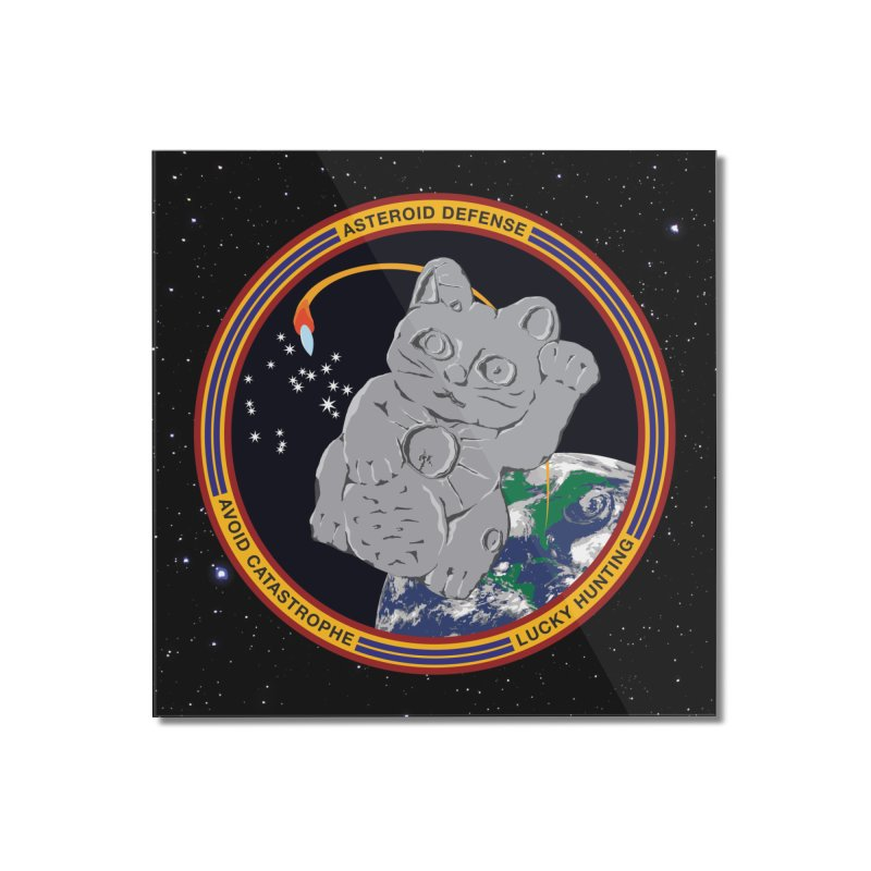Stay Safe on Asteroid Day Home Mounted Acrylic Print by Peregrinus Creative