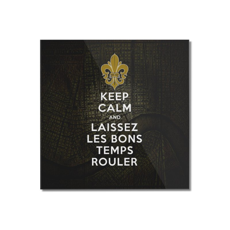 WHO DATs need to KEEP CALM Home Mounted Acrylic Print by Peregrinus Creative
