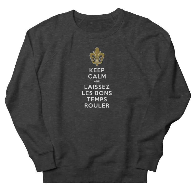 WHO DATs need to KEEP CALM Men's French Terry Sweatshirt by Peregrinus Creative