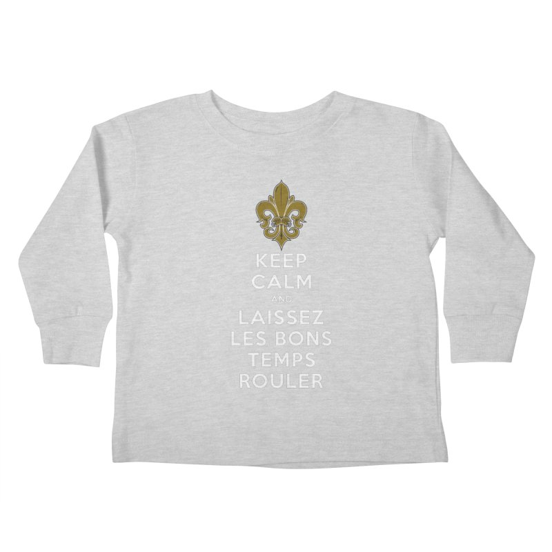 WHO DATs need to KEEP CALM Kids Toddler Longsleeve T-Shirt by Peregrinus Creative