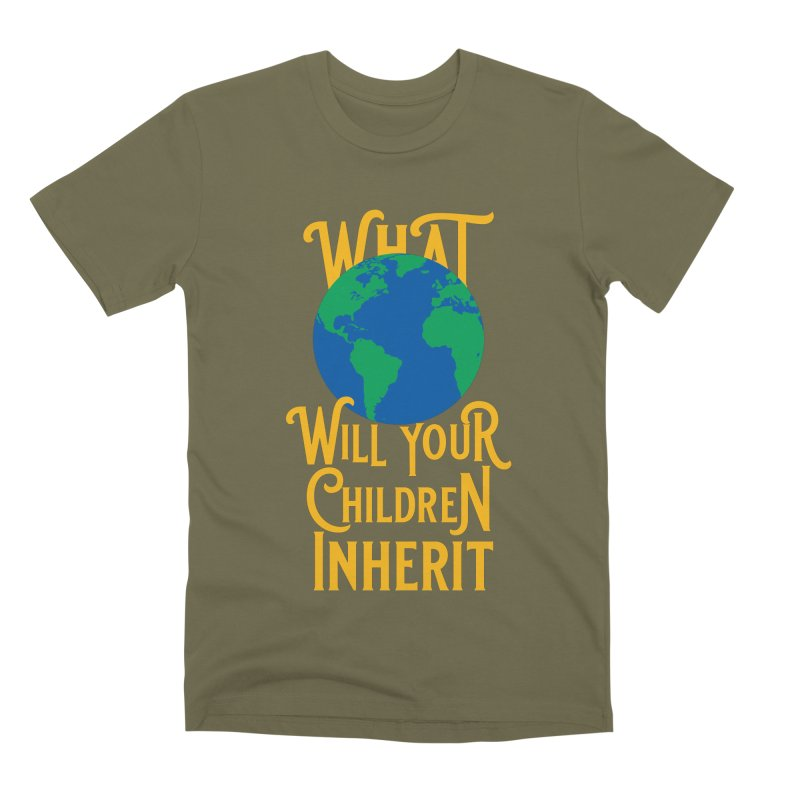 What World will Your Children Inherit Men's Premium T-Shirt by Peregrinus Creative