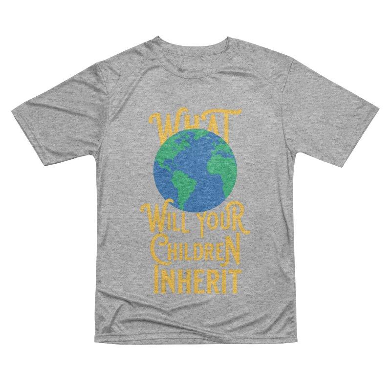 What World will Your Children Inherit Women's Performance Unisex T-Shirt by Peregrinus Creative