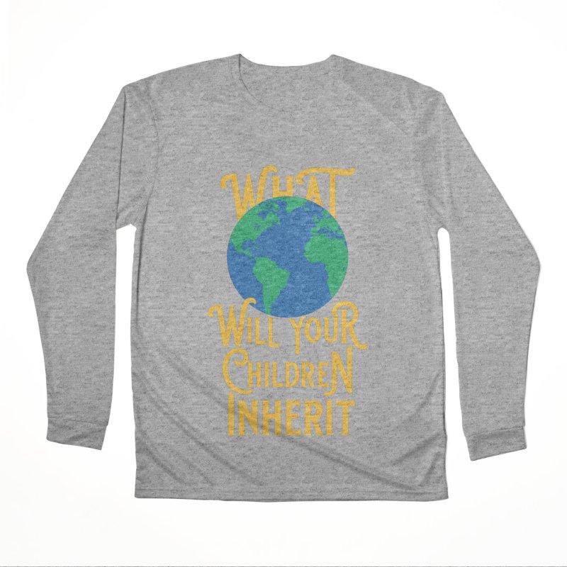 What World will Your Children Inherit Women's Performance Unisex Longsleeve T-Shirt by Peregrinus Creative