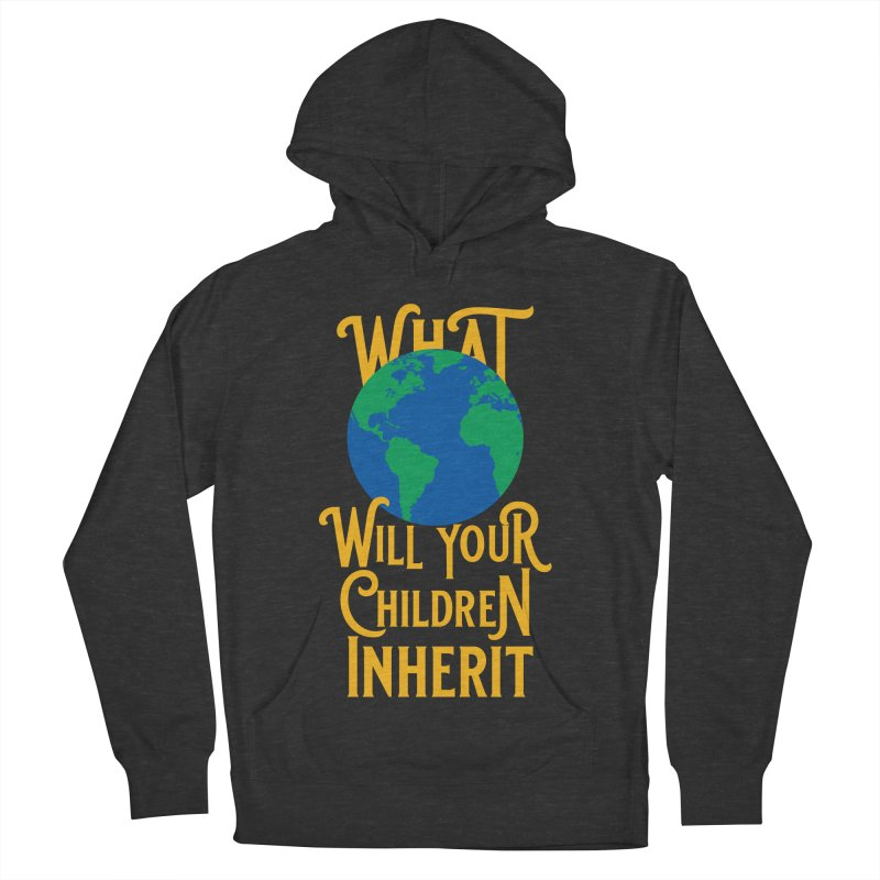 What World will Your Children Inherit Women's French Terry Pullover Hoody by Peregrinus Creative