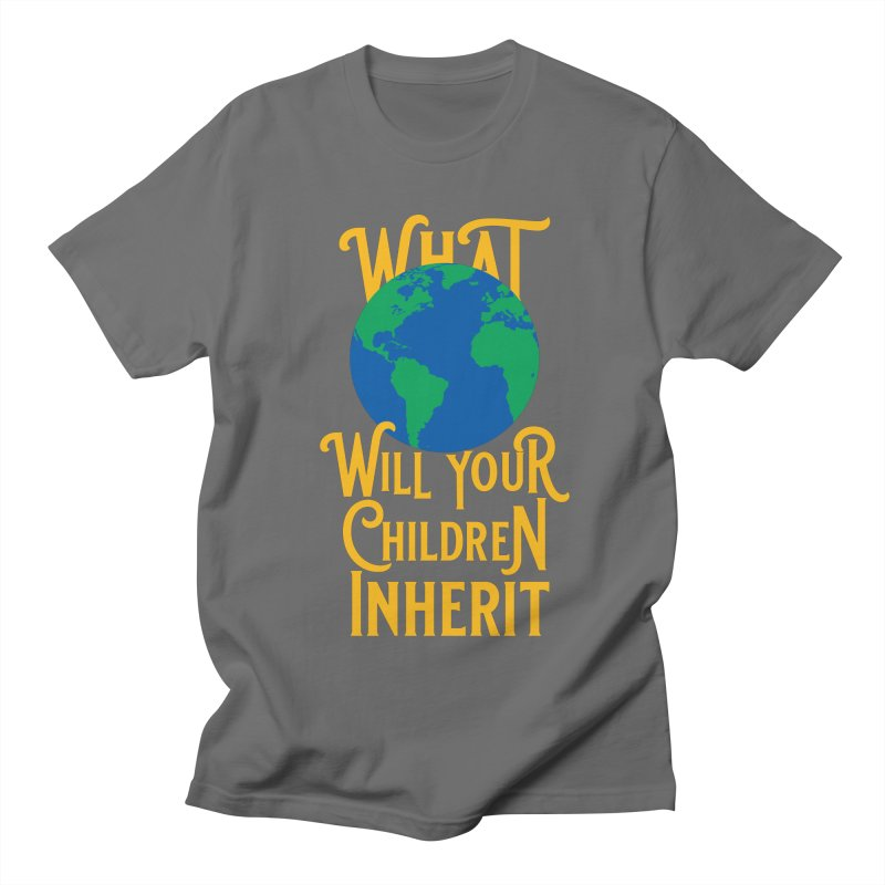 What World will Your Children Inherit Men's T-Shirt by Peregrinus Creative