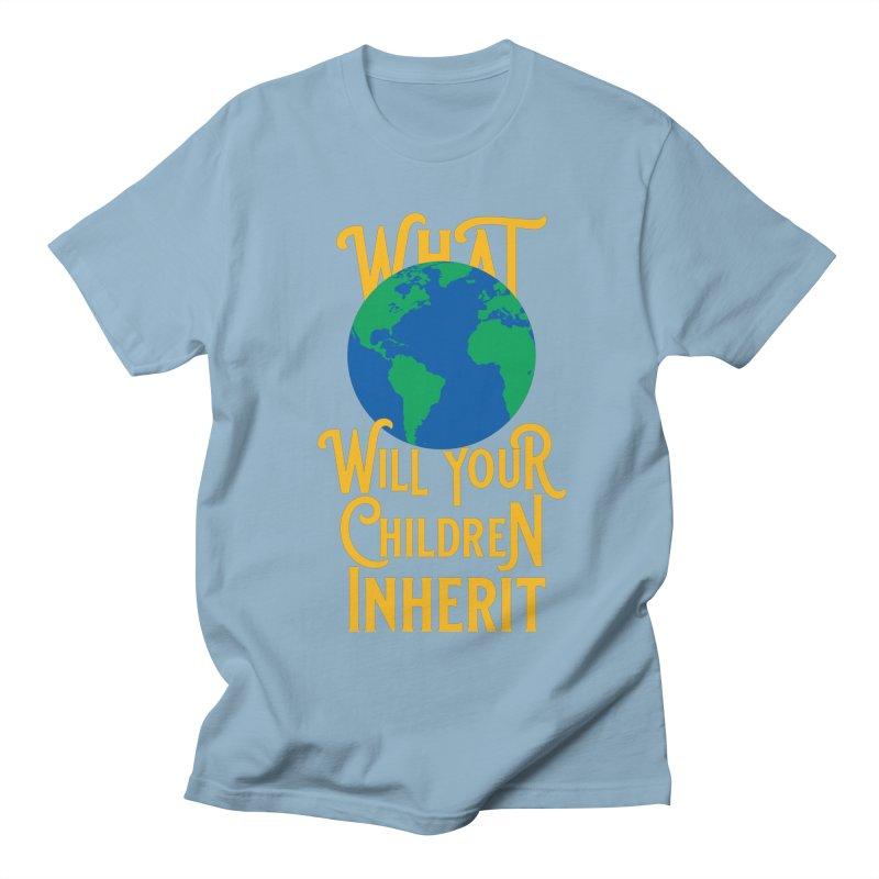 What World will Your Children Inherit Women's Regular Unisex T-Shirt by Peregrinus Creative