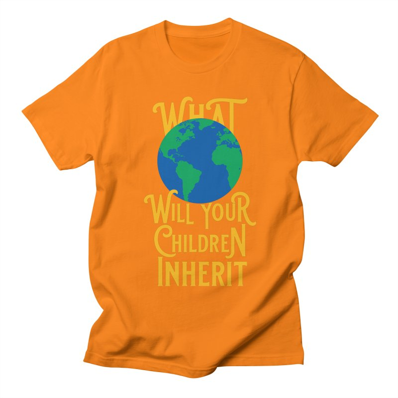 What World will Your Children Inherit Women's Regular Unisex T-Shirt by Peregrinus Creative