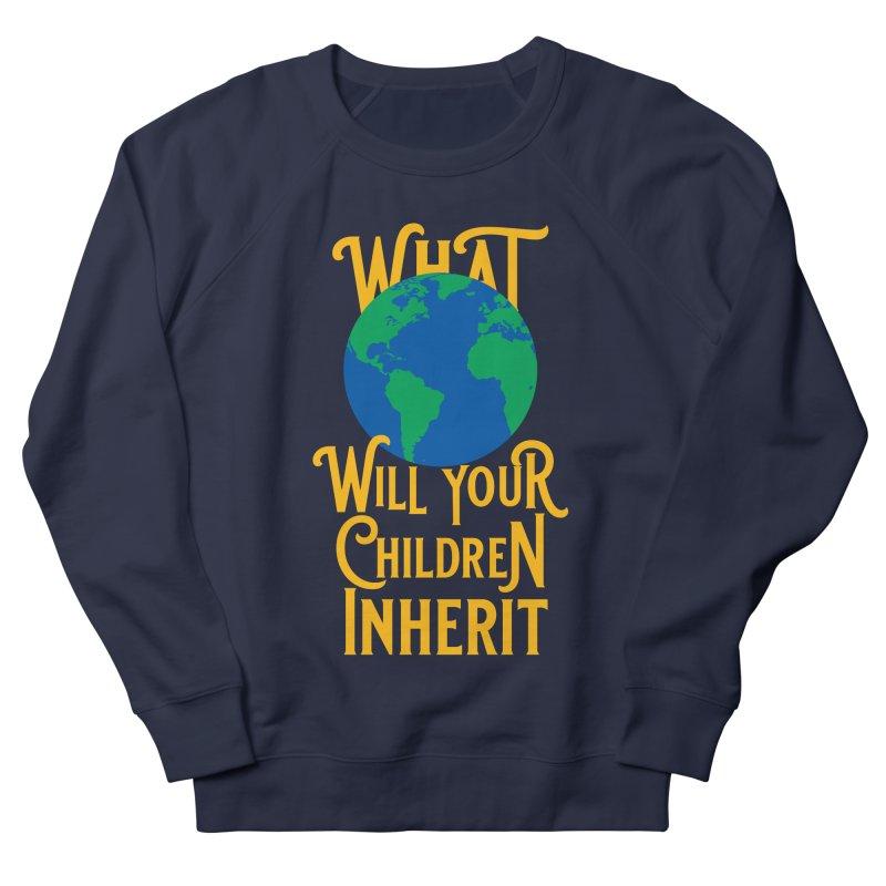 What World will Your Children Inherit Women's French Terry Sweatshirt by Peregrinus Creative