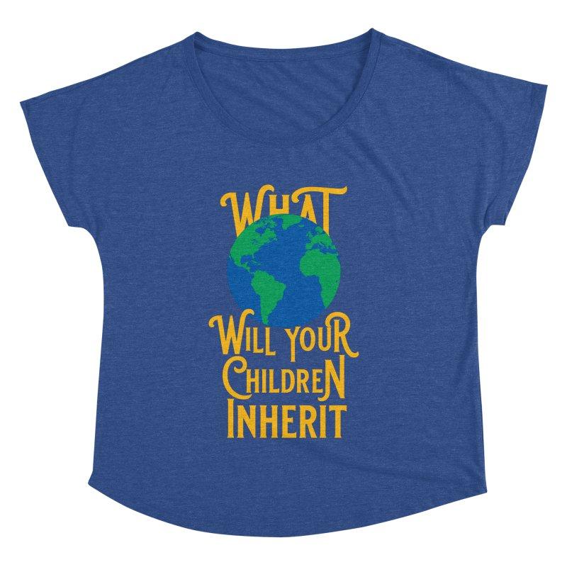 What World will Your Children Inherit Women's Dolman Scoop Neck by Peregrinus Creative