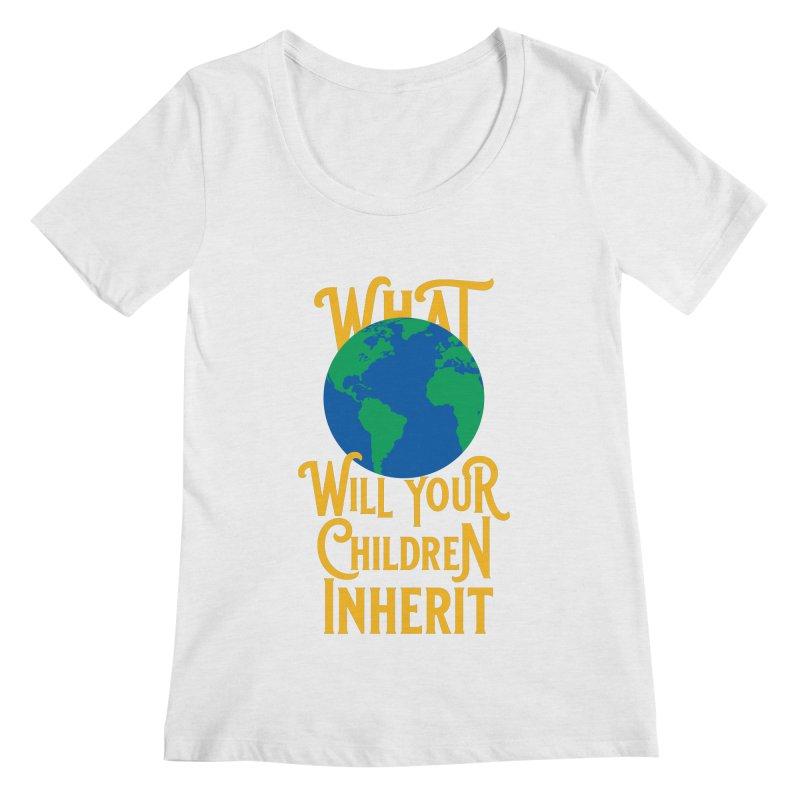 What World will Your Children Inherit Women's Regular Scoop Neck by Peregrinus Creative