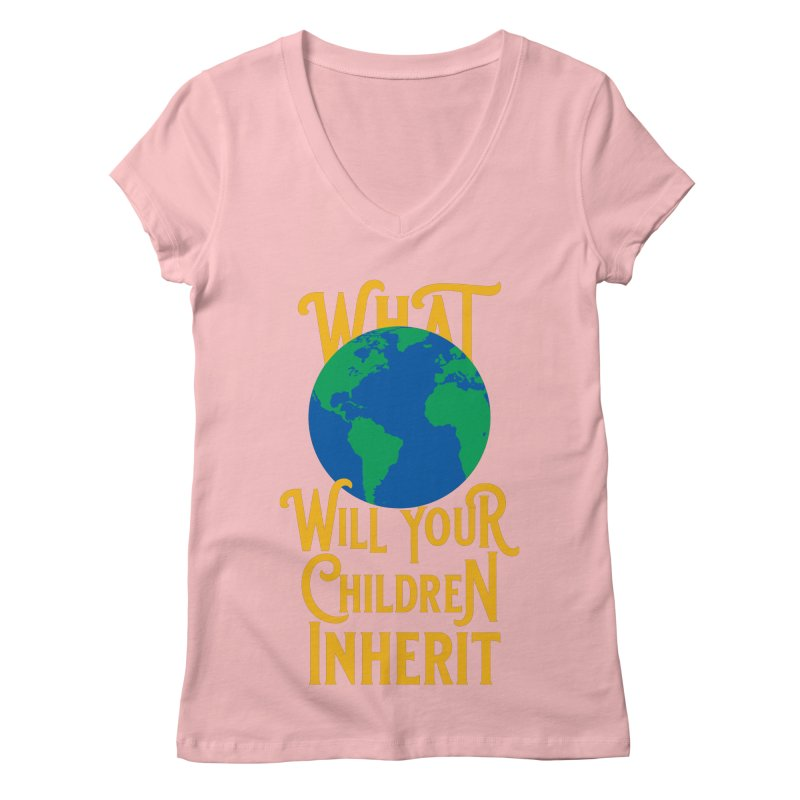 What World will Your Children Inherit Women's Regular V-Neck by Peregrinus Creative